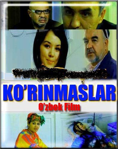 """KO'RINMASLAR"" (YANGI O'ZBEK FILM / 2011)"